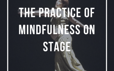 Mindfulness on Stage