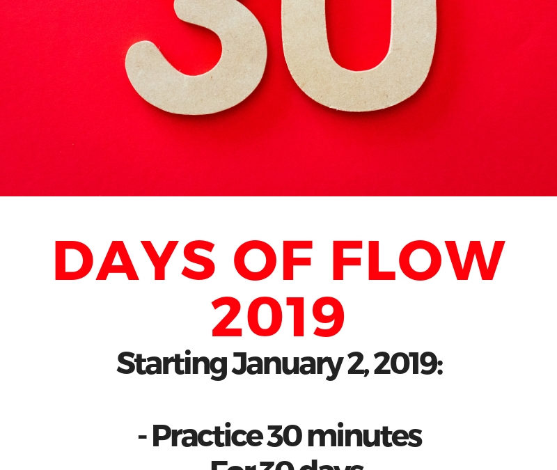30 days of flow 2019