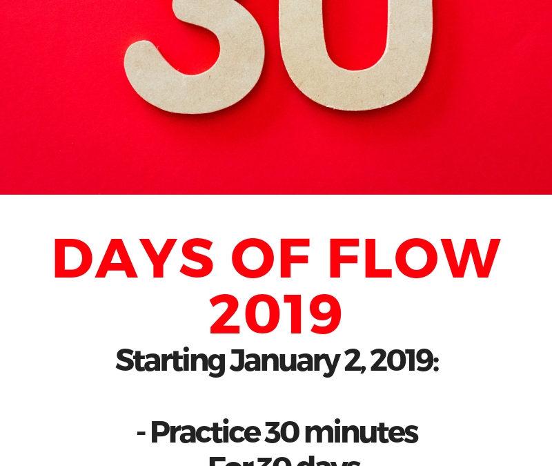 30 days of flow 2019